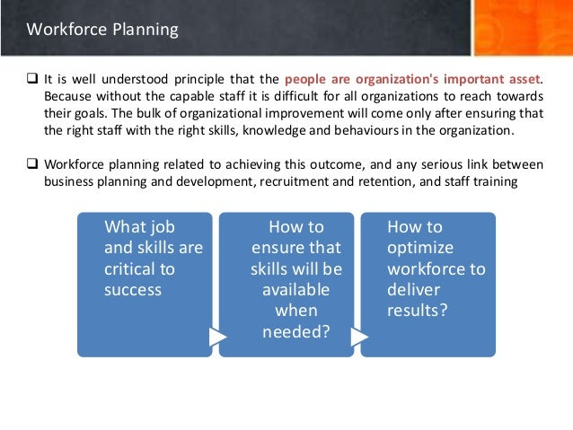walmart workforce planning Workforce development plan for the construction industry construction training council 62 retention of workforce during downturns in the economy it is also suggested that future planning be based on a process of continual monitoring and adjustment.