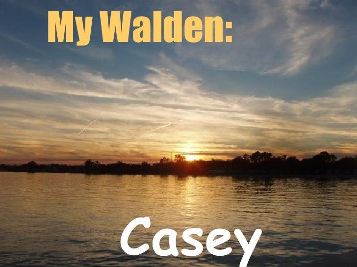 Casey Rae My Walden: