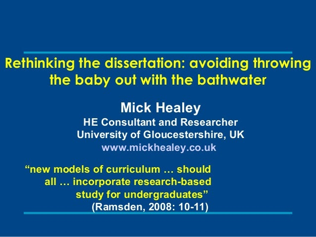 Rethinking the dissertation: avoiding throwing the baby out with the bathwater.