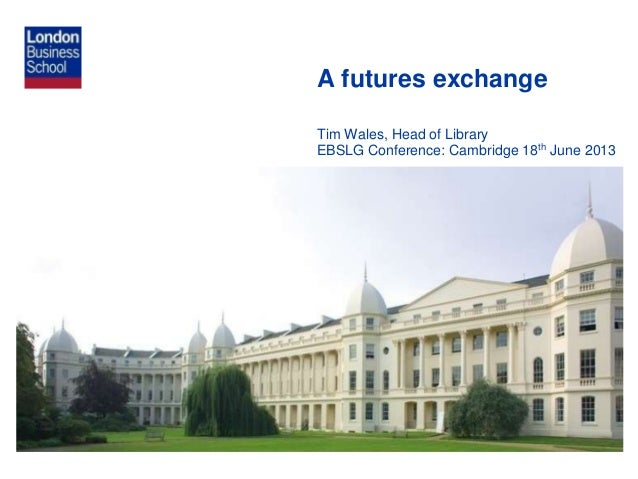 A futures exchange