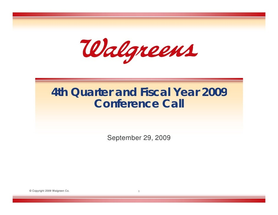 4th Quarter and Fiscal Year 2009                       Conference Call                                  September 29, 2009...