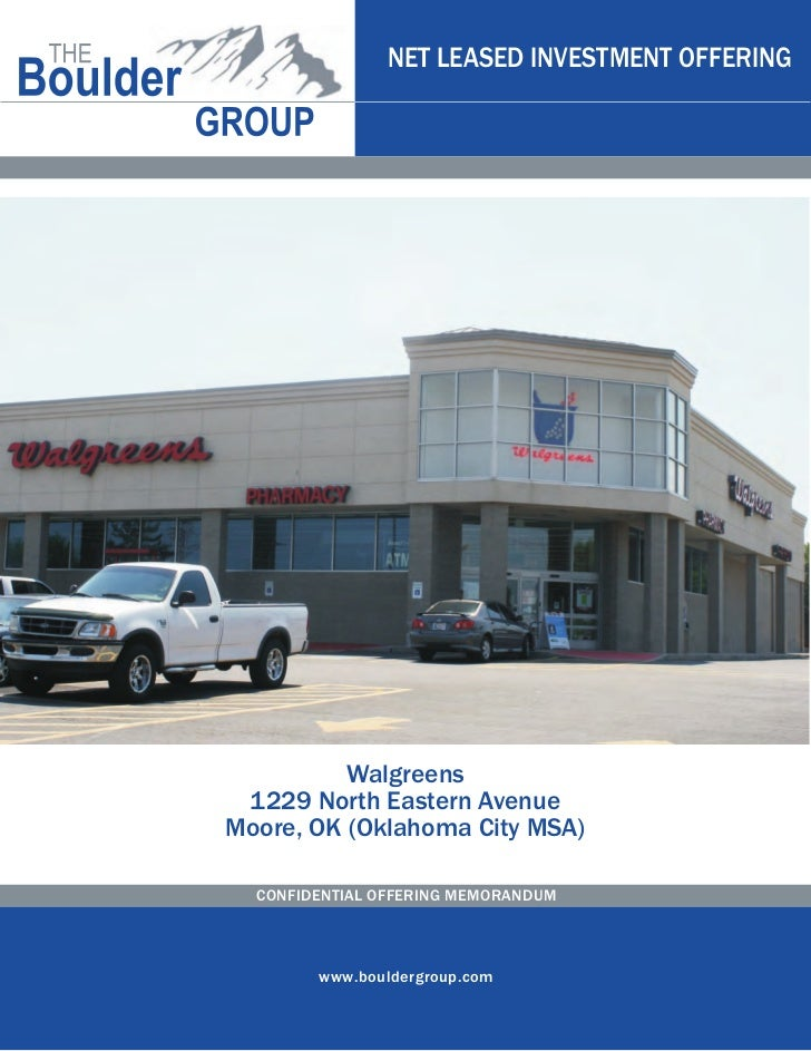 NET LEASED INVESTMENT OFFERING          Walgreens 1229 North Eastern AvenueMoore, OK (Oklahoma City MSA)  CONFIDENTIAL OFF...