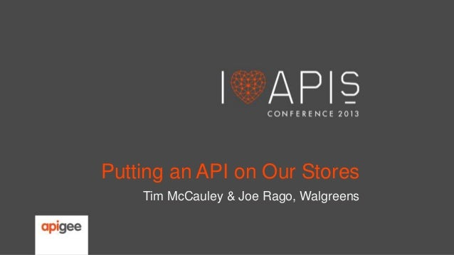 Walgreens: Putting an API Around Our Stores