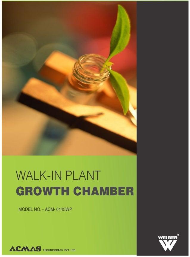 WALK-IN PLANTGROWTH CHAMBERMODEL NO. - ACM- 0145WP                                  R          TECHNOCRACY PVT. LTD.
