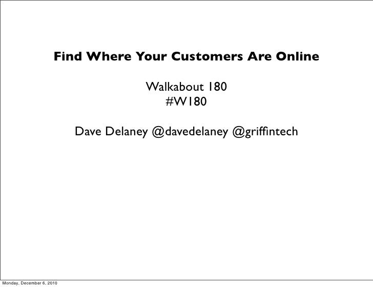 Find Where Your Customers Are Online                                      Walkabout 180                                   ...