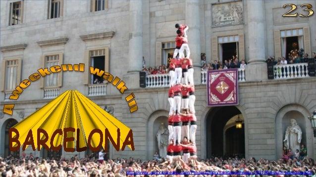 http://www.authorstream.com/Presentation/sandamichaela-1931564-walk-barcelona23/