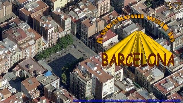http://www.authorstream.com/Presentation/sandamichaela-1945055-walk-barcelona37/