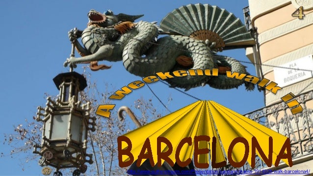 http://www.authorstream.com/Presentation/sandamichaela-1914929-walk-barcelona4/