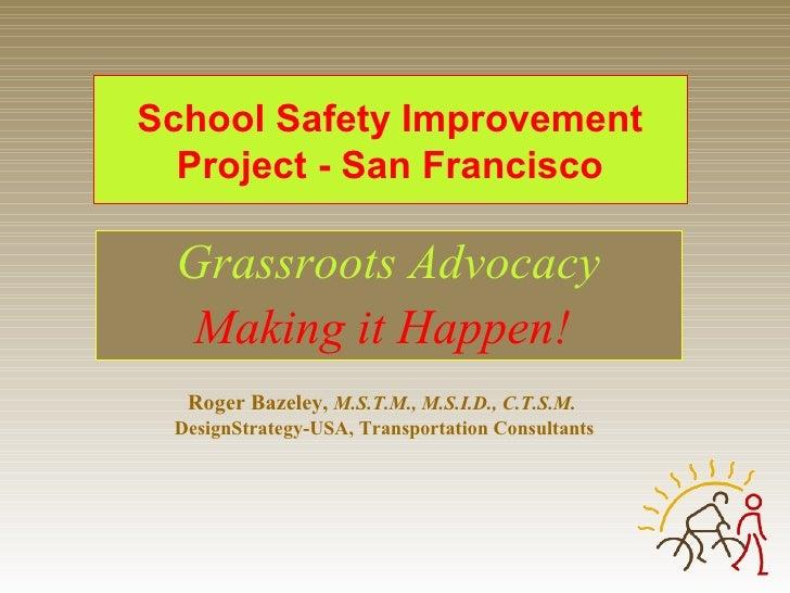 Walk Bike Ppt Bazeley San Francisco, California School Safety