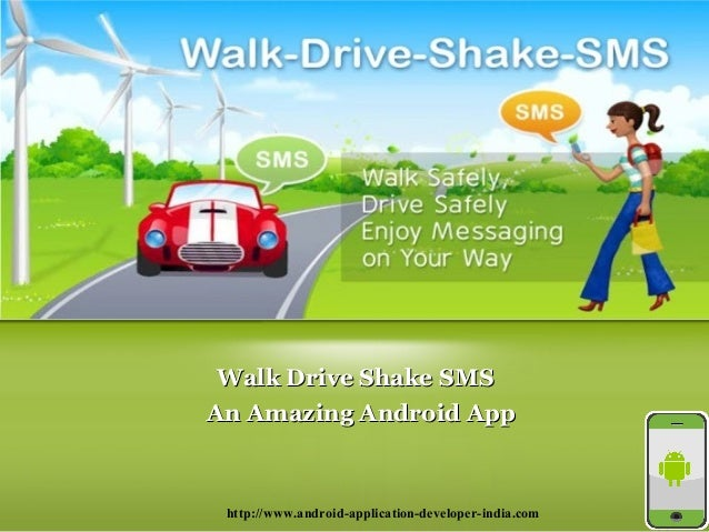 Walk Drive Shake SMS Android App