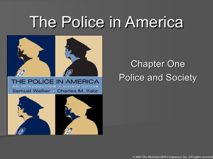 The Police in America Chapter One Police and Society