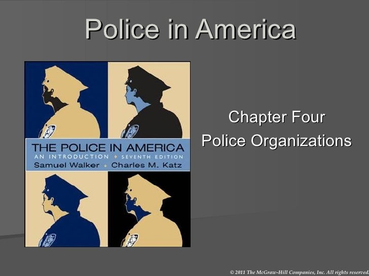 Police in America Chapter Four Police Organizations