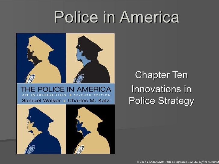 Police in America Chapter Ten Innovations in Police Strategy