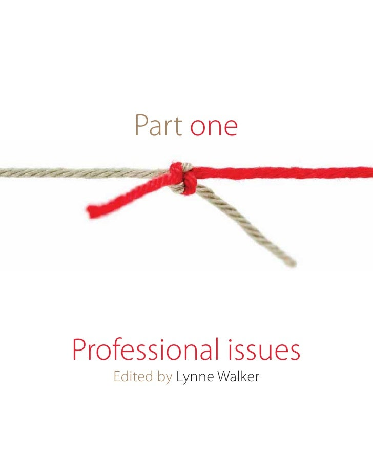 Part oneProfessional issues   Edited by Lynne Walker