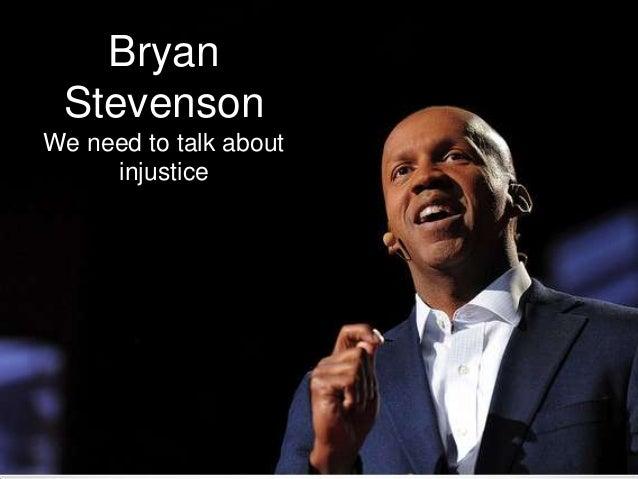 Bryan StevensonWe need to talk about     injustice