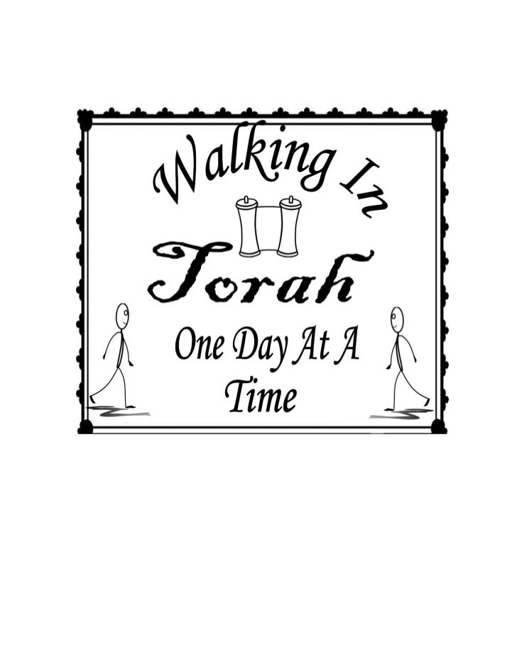 Walking in torah one day at a time