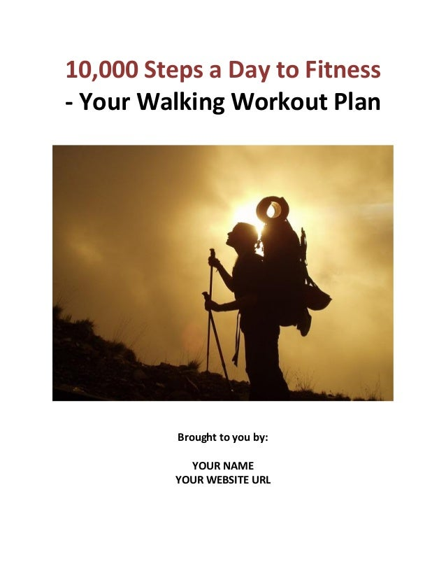 10,000 Steps a Day to Fitness - Your Walking Workout Plan