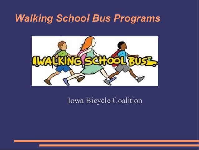 Walking School Bus Programs         Iowa Bicycle Coalition