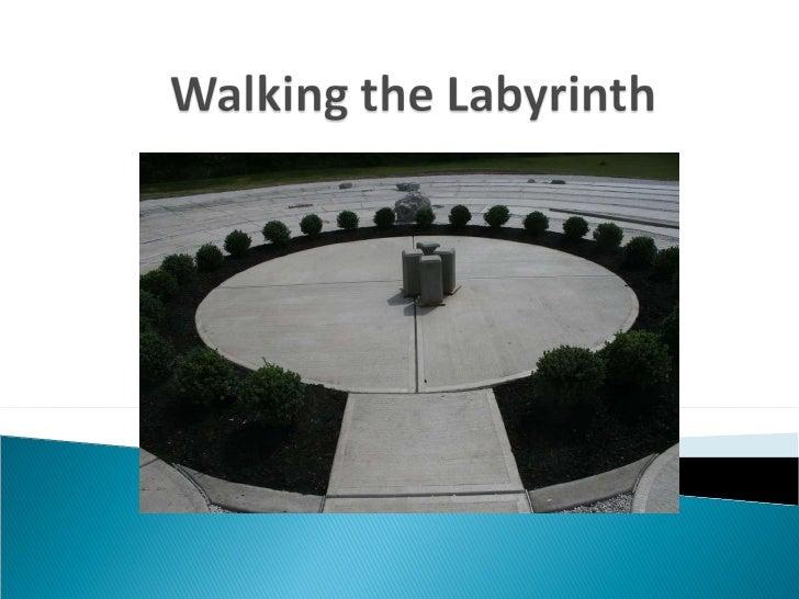 Walking the Labyrinth May 2010