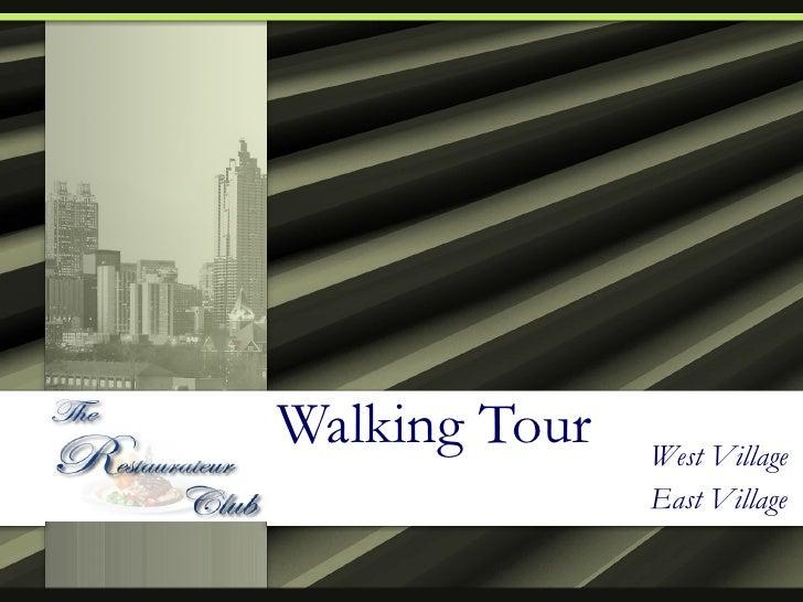 Walking Tour West Village East Village