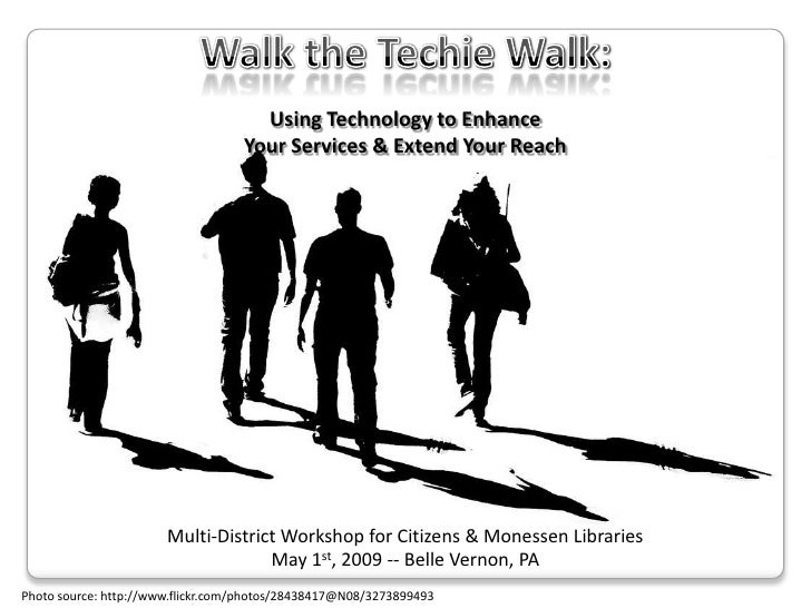 Walk the Techie Walk