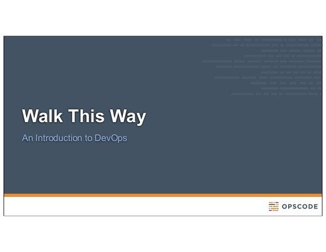 Walk This WayAn Introduction to DevOps