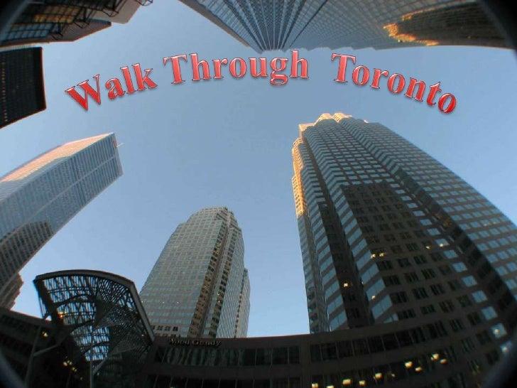 Walk Through  Toronto