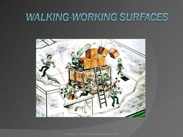 Walk worksurfaces