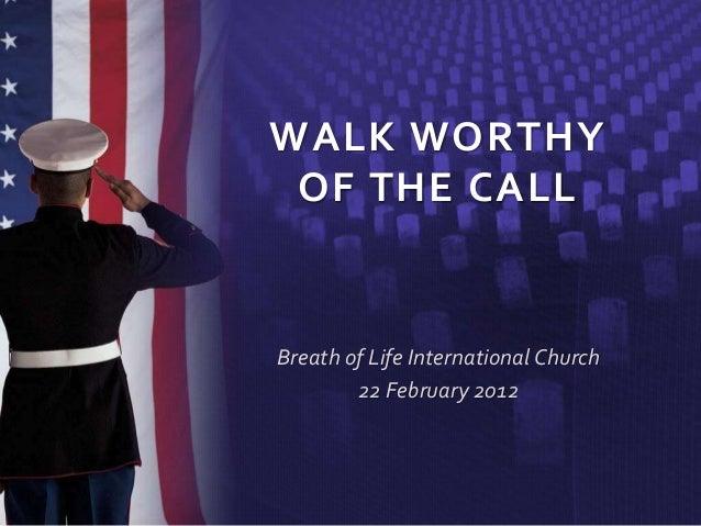 Walk Worthy of the Call