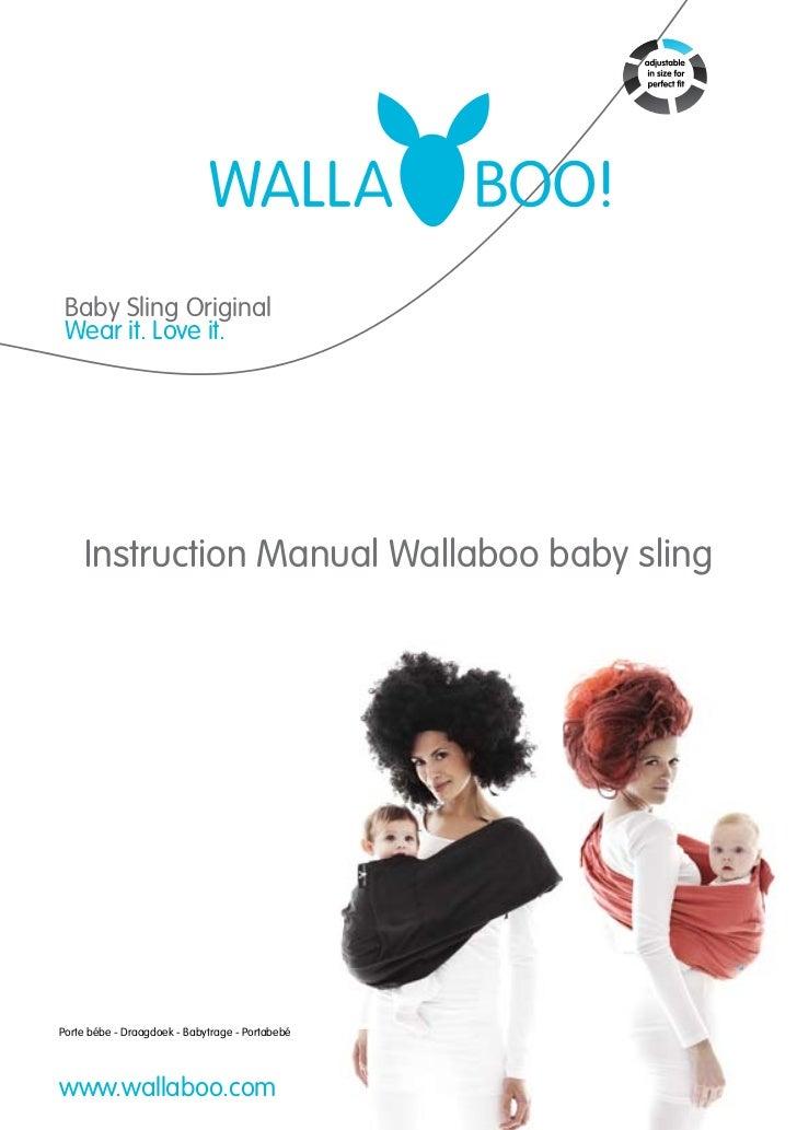 Baby Sling Original Wear it. Love it.    Instruction Manual Wallaboo baby slingPorte bébe - Draagdoek - Babytrage - Portab...