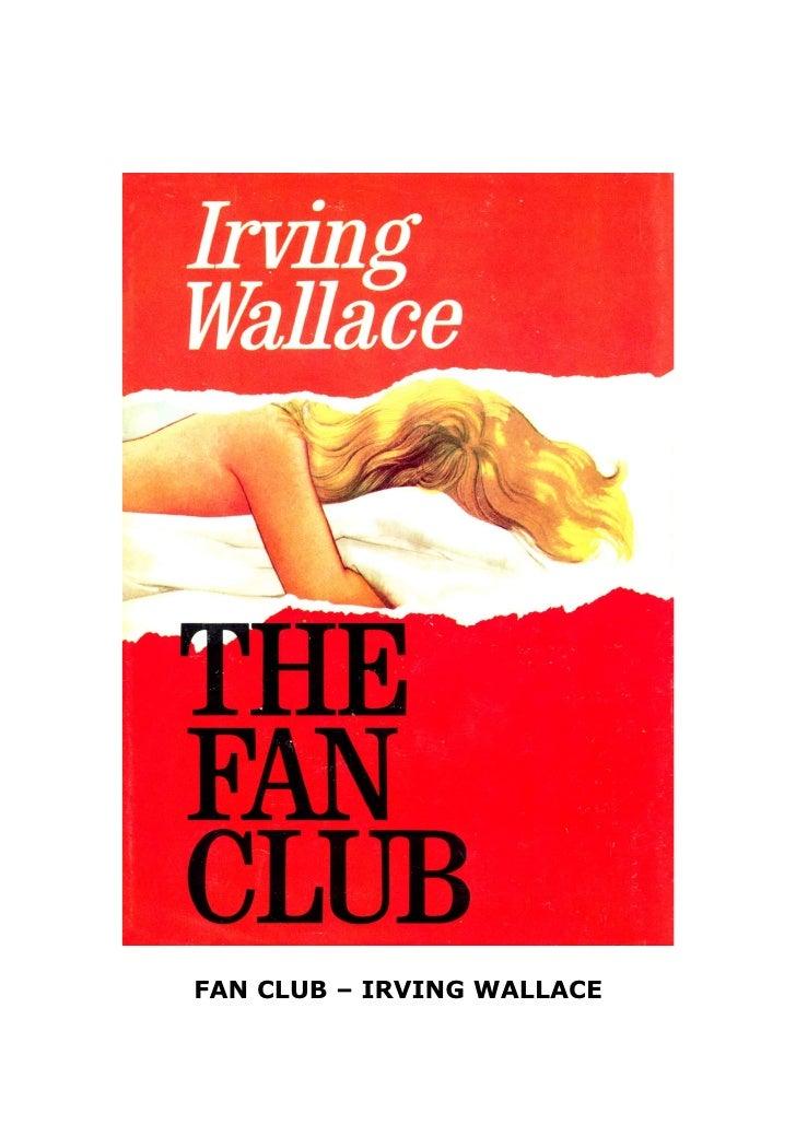 FAN CLUB – IRVING WALLACE