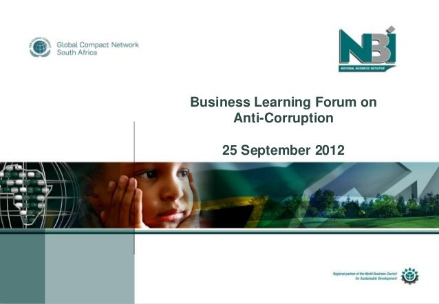 Business Learning Forum on      Anti-Corruption    25 September 2012