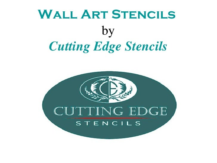 Wall Art Stencils by Cutting Edge Stencils