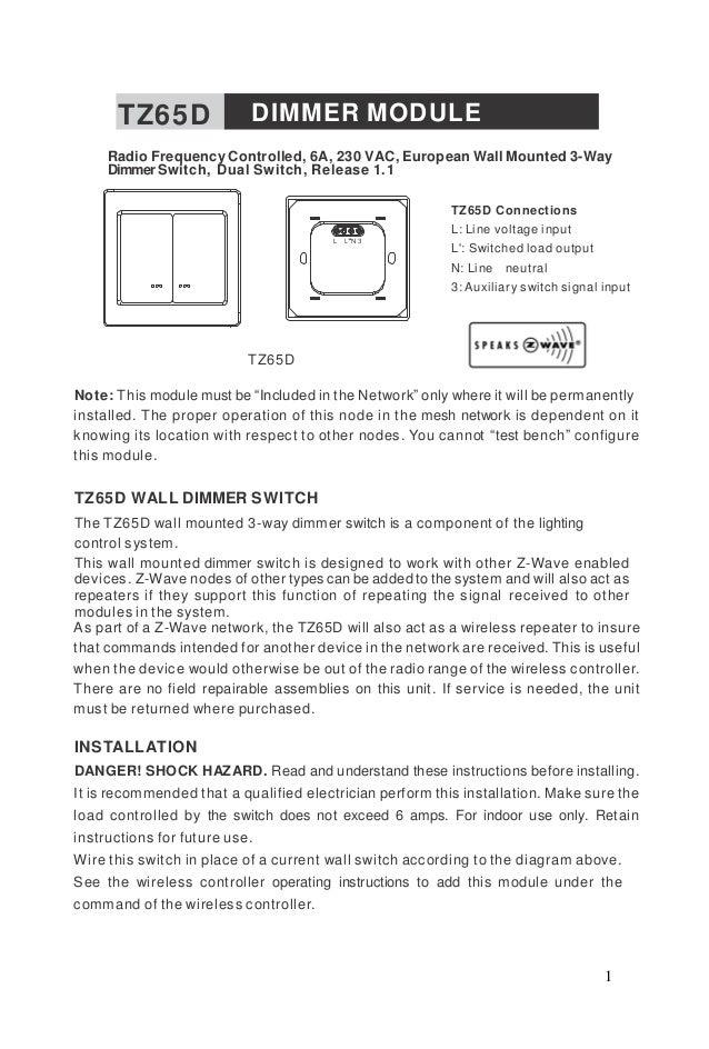 1 TZ65D DIMMER MODULE Radio Frequency Controlled, 6A, 230 VAC, European Wall Mounted 3-Way Dimmer Switch, Dual Switch, Rel...