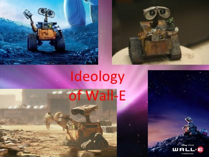 Ideology of Wall-E