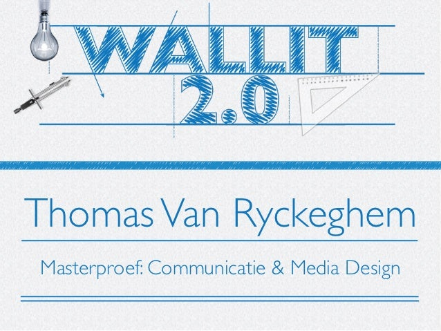 Wallit20 Masterproef Thomas Van Ryckeghem