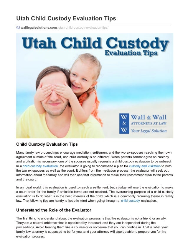 child custody evaluation Parent-child relationship subtitle a general provisions  chapter 107 special appointments, child custody evaluations,.