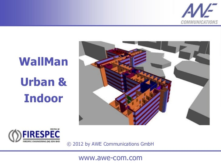 WallManUrban &Indoor      © 2012 by AWE Communications GmbH          www.awe-com.com