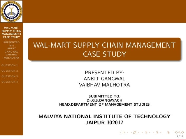 supply chain management at wal-mart case study solution Wal mart case study for supply chain management - free download as powerpoint presentation (ppt / pptx), pdf file (pdf), text file (txt) or view presentation.