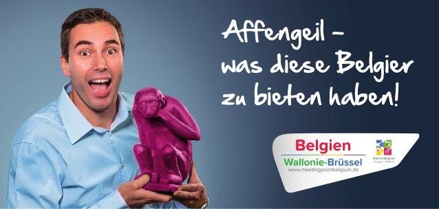 Affengeil - was diese Belgier zu bieten haben!