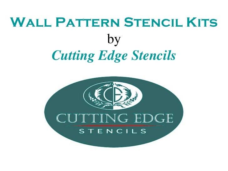 Wall Pattern Stencil Kits             by    Cutting Edge Stencils