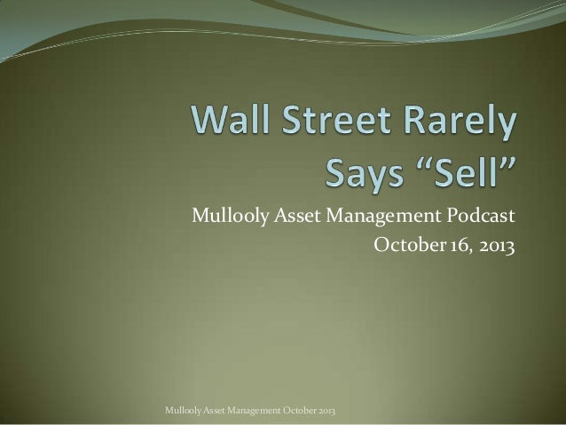 Mullooly Asset Management Podcast October 16, 2013  Mullooly Asset Management October 2013