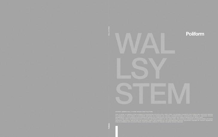 WALL SYSTEM                SISTEMA LIBRERIE WALL SYSTEM DESIGN CR&S POLIFORM.                WALL SYSTEM, LA LIBRERIA COME...