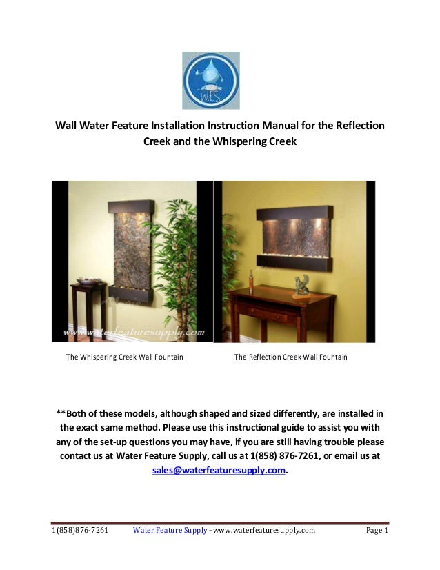 Wall water feature installation instruction manual for the reflection creek and the whispering creek