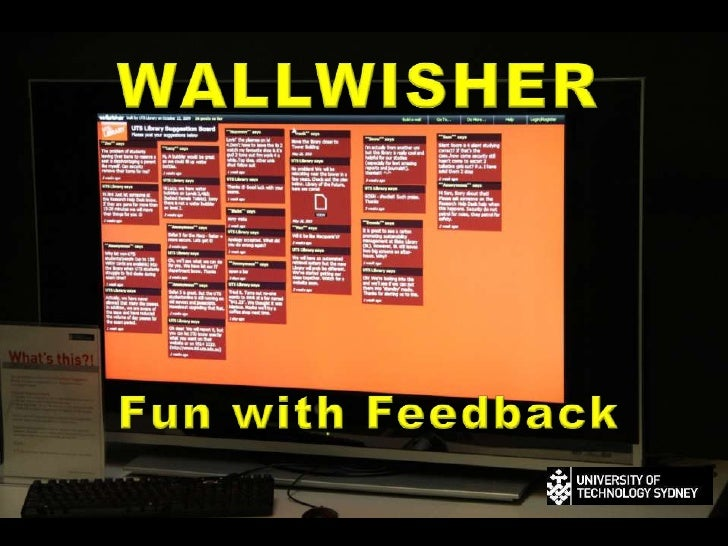 WALLWISHER<br />Fun with Feedback<br />