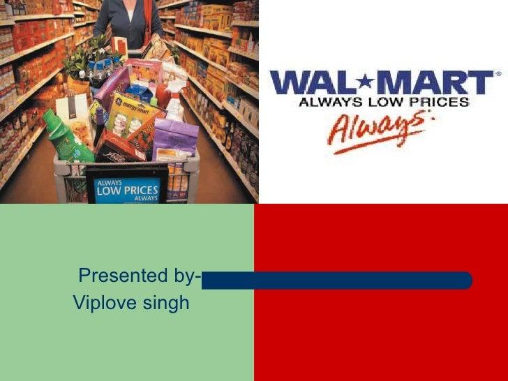 Walmart by VIPLAV SINGH , ITS GHAZIABAD