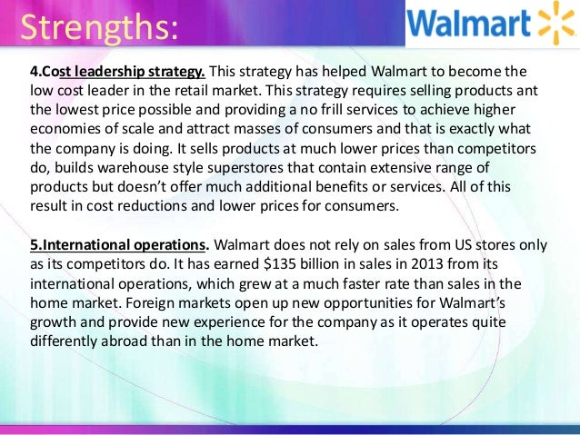 overview of walmart cost leadership Leadership luxury walmart is putting a lot of money into e-commerce, currently testing a delivery subscription service similar to amazon prime.
