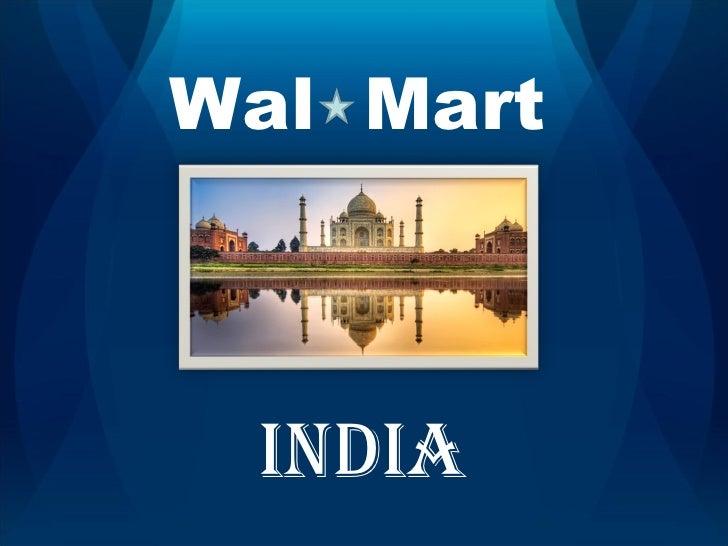 Wal  Mart INDIA