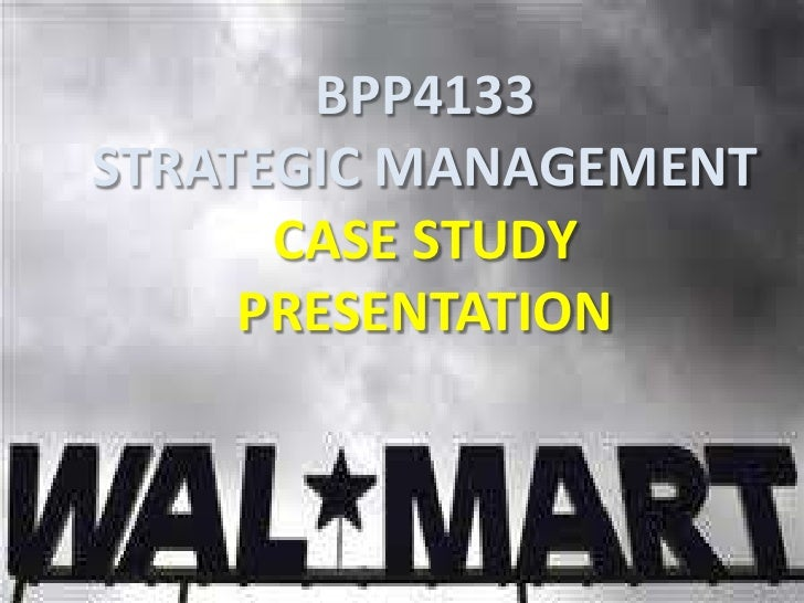 BPP4133STRATEGIC MANAGEMENT      CASE STUDY     PRESENTATION