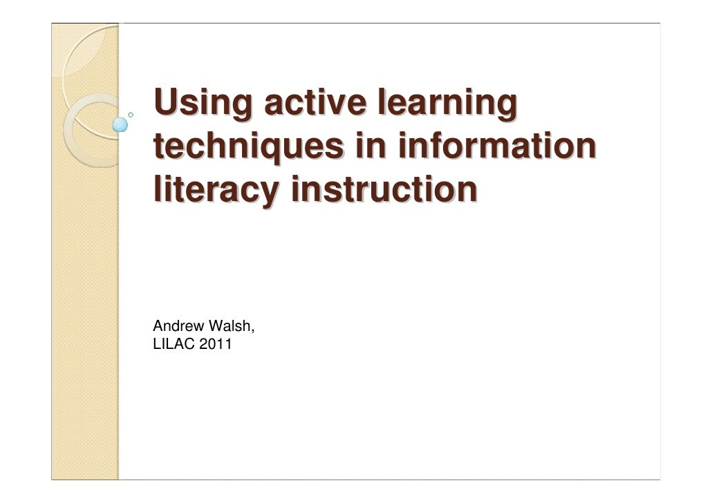 Walsh - Using active teaching techniques in information literacy instruction